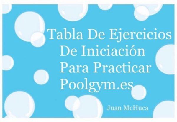 Tabla de Ejercicios de Iniciación para practicar POOLGYM.es