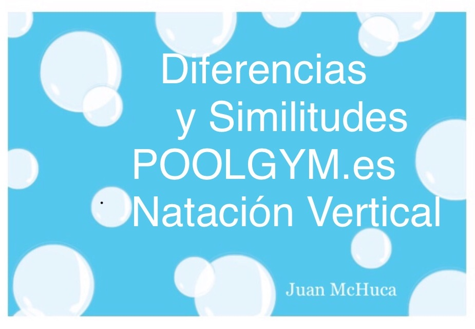 Diferencias y Similitudes POOLGYM.es Natación Vertical