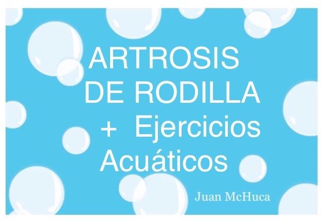 Artrosis de Rodilla + Ejercicios Acuáticos