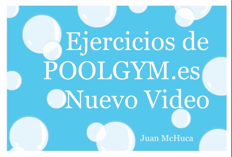 Nueva Tabla De Ejercicios PoolGym.es Nuevo Video VASE