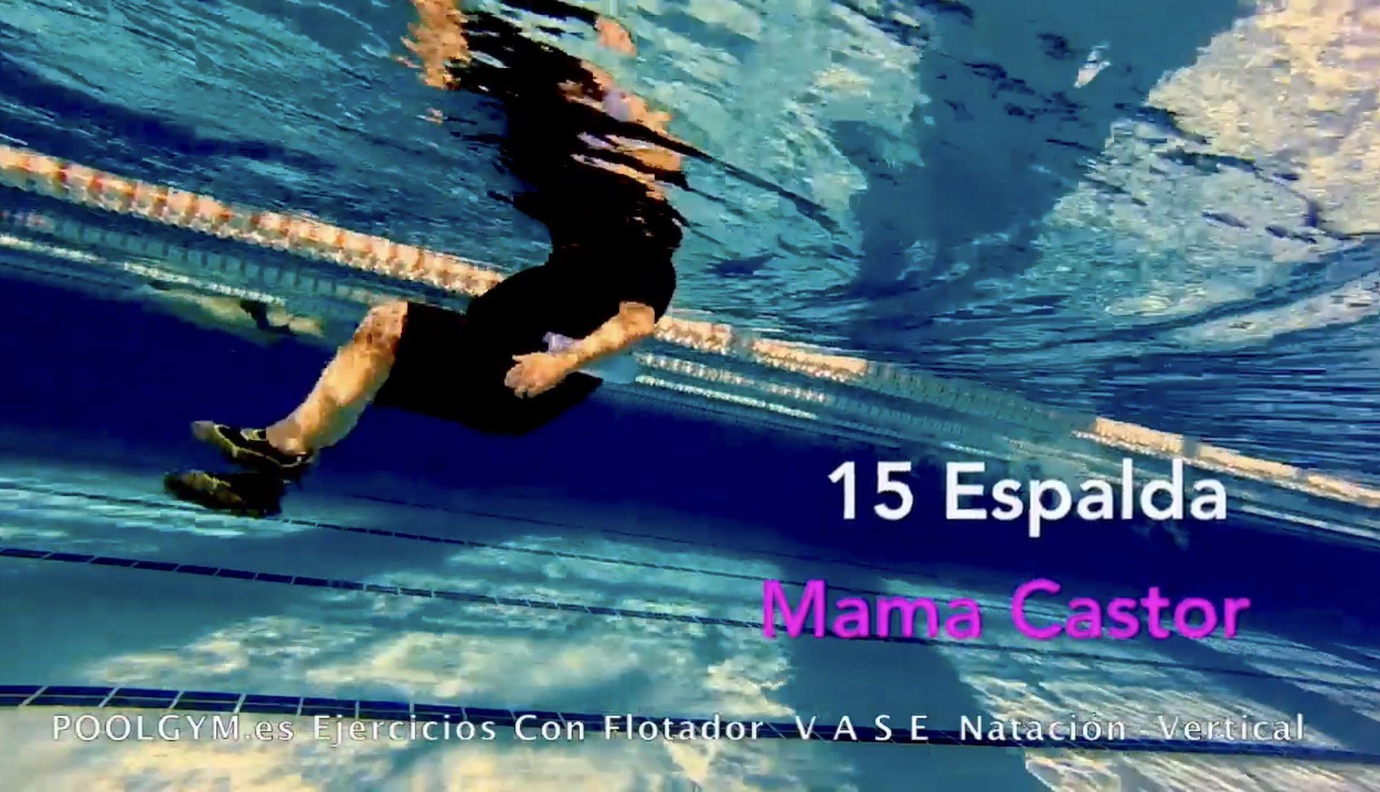 15 Espalda MAMA CASTOR poolgym.ES