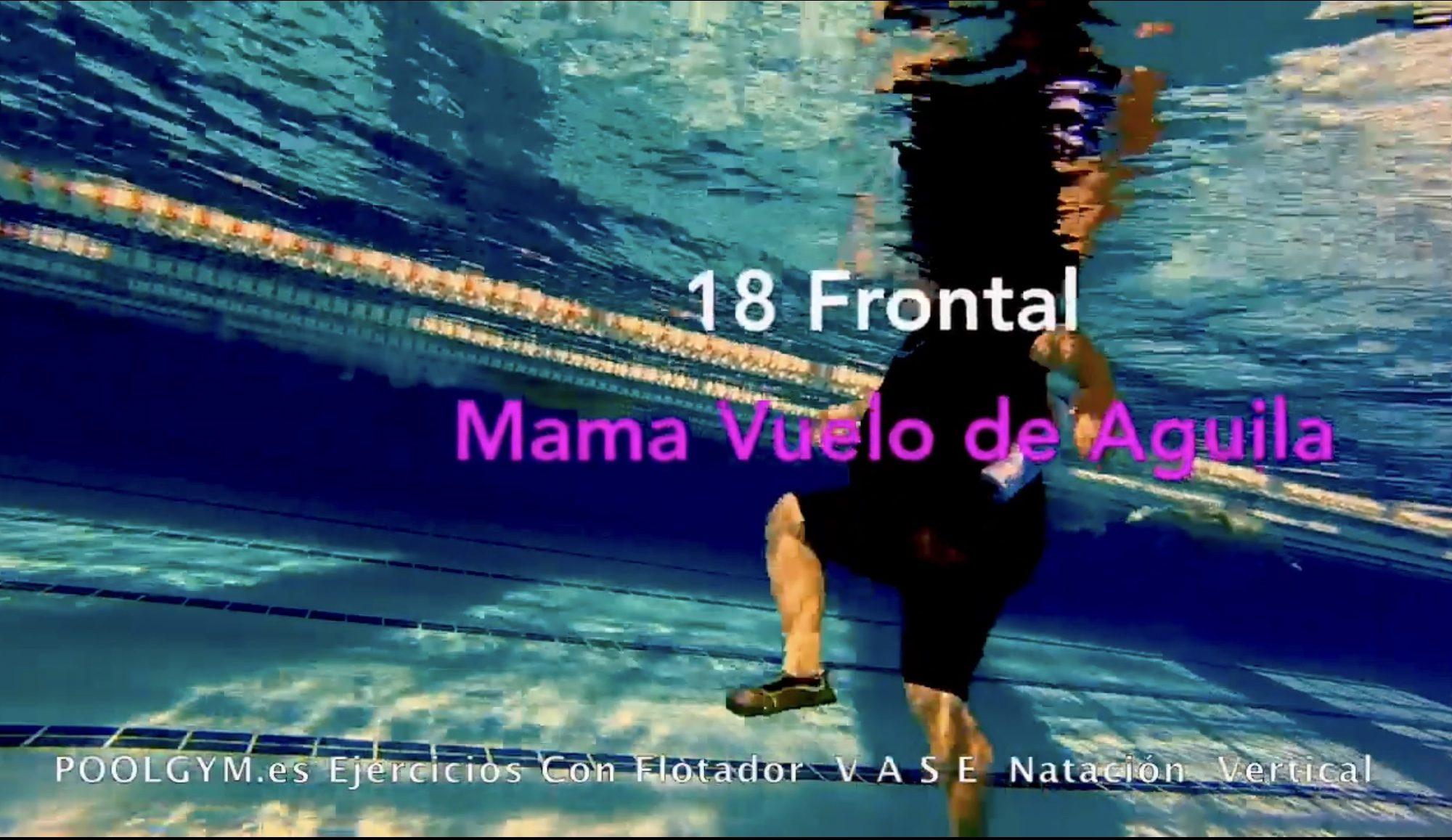 18 Frontal MAMA VUELO DE AGUILA poolgym.ES