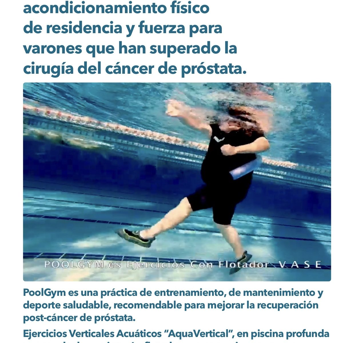 Programa Acuático de acondicionamiento físico de residencia y fuerza para varones que han superado la cirugía del cáncer de próstata